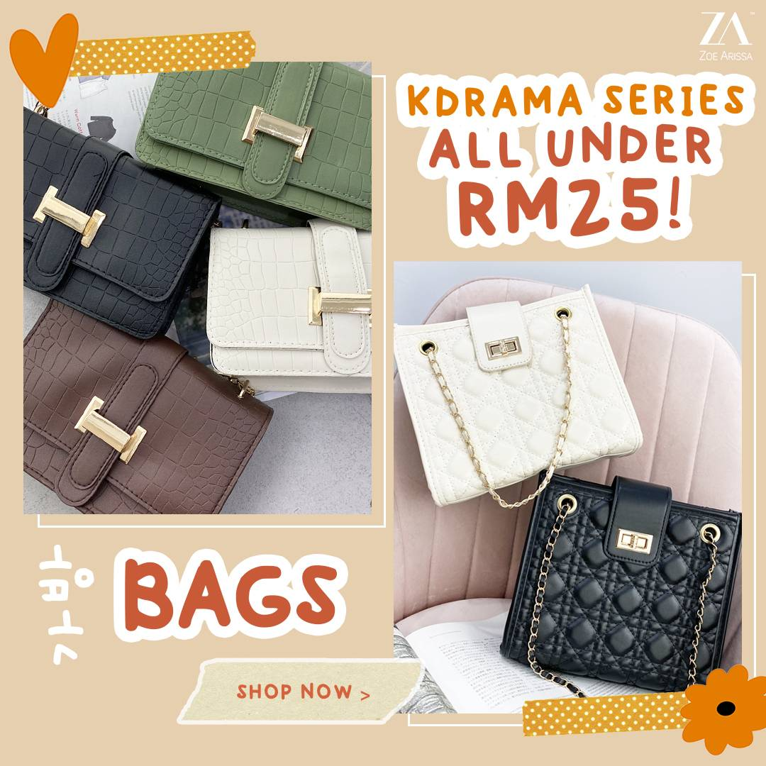 KDRAMA SERIES: BAGS UNDER RM25!